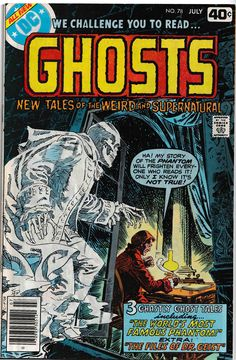 GHOSTS # 78 Horror Comics, Marvel Comics, Comic Book Covers, Comic Books, To My Mother, Classic Comics, Bronze Age, Dc Universe, I Fall In Love