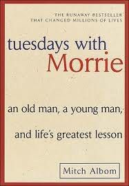 """Books worth reading: Tuesdays with Morrie by Mitch Albom.                                                        Fav Quote: """"Death ends a life, not a relationship."""" melissapaul"""