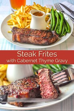Steak Frites with Cabernet Thyme Gravy - a French bistro comfort food classic, elevated by an incrediblyflavourful gravy. Tips for perfect frites, too. #valentinesday #steakdinner #frenchfries #fathersday #memorialday #labourday #fourthofjuly #BBQ #barbecue #frilling #bistrofood #bistro