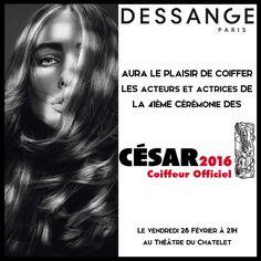 DESSANGE est le Coiffeur officiel de la 41e cérémonie des César  #DESSANGE #Cesar2016 #CoiffeurOfficiel