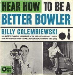 Billy Golembiewski - Hear How to be a Better Bowler (1961)