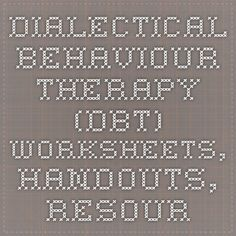 Dialectical Behaviour Therapy (DBT) Worksheets, Handouts, Resources and Techniques | Psychology Tools I strongly believe that Dialectical Behaviour Therapy #DBT is excellent for people with #ADHD. This type of therapy shouldn't be confined to only those with BPD