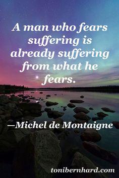 French essayist Michel de Montaigne, sounding a Buddhist theme!