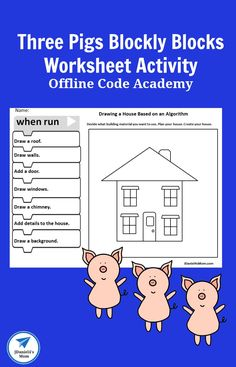 Offline Code Academy- Three Pigs Blockly Blocks Worksheet Activity - Mom page Drawing Activities, Literacy Activities, Activities For Kids, Girl Boss Book, Cool Science Experiments, Learn To Code, Character Education, Book Projects, Kids Reading