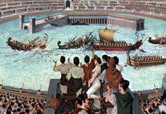 Naval battle (naumachia) in the Colosseum.