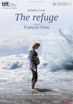 «Le Refuge» es un exquisito filme intimista dirigido François Ozon, que se limita a mostrar, para hacernos pensar.