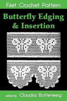 Use this simple butterfly lace edging and matching insertion crochet pattern to decorate garments, towels, pillow cases, curtains, table linens and more. Crochet Patterns Filet, Filet Crochet, Vintage Crochet Patterns, Crochet Lace Edging, Crochet Fabric, Crochet Stitches, Simple Butterfly, Crochet Butterfly, Linens And More