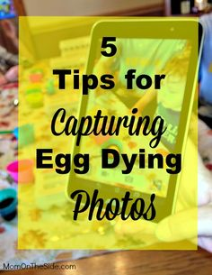 5 Tips for Capturing Egg Dying Photos #IntelPartner #IntelTablets #spon
