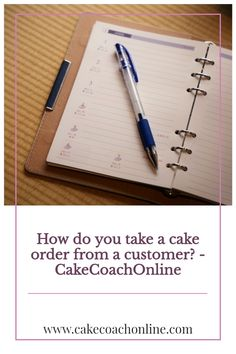 Taking cake orders from a customer - is important if you want to get your cake right first time. Read our blog to find out more. And why not save this pin to your own boards too?
