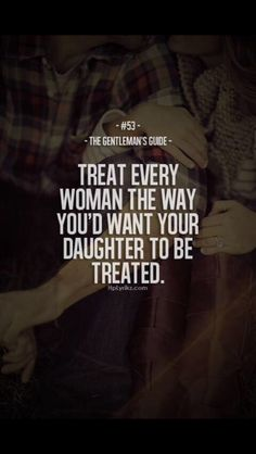 90 Mother Daughter Quotes And Love Sayings 50 Gentleman Rules, True Gentleman, Great Quotes, Quotes To Live By, Inspirational Quotes, Motivational, Gentlemens Guide, Mother Daughter Quotes, Husband Quotes