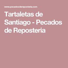 Tartaletas de Santiago - Pecados de Reposteria