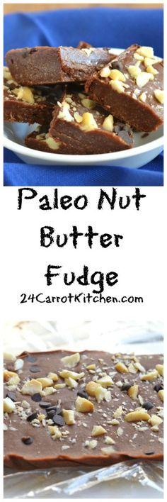Paleo Nut Butter Fudge #justeatrealfood #24carrotkitchen