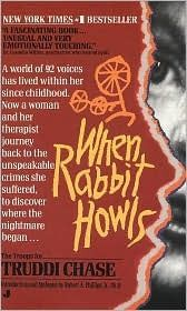 When Rabbit Howls  A hard read - no intellectually, emotionally. Amazing how cruel people can be.