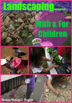 Landscaping with and for children