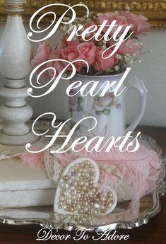These pretty pearl hearts are so easy to make and add the perfect finishing touch to romantic décor.   The Supplies Wooden Heart Shapes Craft Paint in shades of white Craft Glue (I apply it with an ol