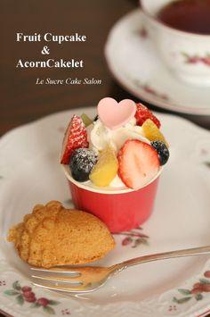 フルーツカップケーキ&どんぐりケーキレット @ Le sucre cake salon (Japan) ♥