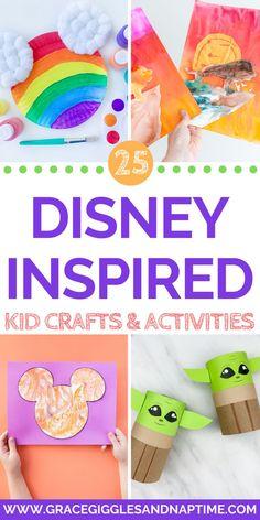25 Disney Inspired Kid Crafts Activities