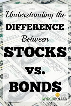 Understanding the differences between stocks and bonds is critical to asset allocation and is one of the most significant indicators of your portfolio's risk and rewards.