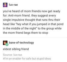 67 Ideas for funny mom memes humor friends Funny Quotes, Funny Memes, 9gag Funny, Nice Quotes, Haha, Funny Tumblr Posts, Funny Tumblr America, Funny Text Posts, Tumblr Stuff