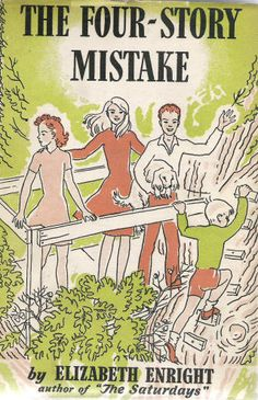The Four-Story Mistake, one of the Melendy Family series by Elizabeth Enright.