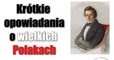 Opowiadanie dla dzieci o Chopinie. Polish Language, Montessori, Homeschool, Education, Youtube, Movies, Movie Posters, Historia, Films