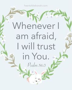 7 Effective Scriptures to Overcome Bad Dreams + Find Peaceful Sleep! Whenever I am afraid, I will trust in You. Psalm FREE Scripture Cards for Kids! Psalms Verses, Psalms Quotes, Bible Verses Quotes, Encouragement Quotes, Faith Quotes, Inspirational Scriptures, Heart Quotes, Deep Quotes, Quotes Quotes