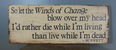 """Jimmy Buffett Quote- from """"Growing Older but not Up"""".   Rustic, hand painted, distressed, wooden sign.  Cream with black letters."""