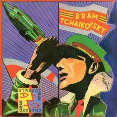 "Bram Tchaikovsky, ""Strange Man, Changed Man,"" 1979 (Design: Rocking Russian)"