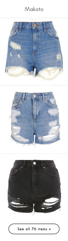 """Makoto"" by tabithahallows ❤ liked on Polyvore featuring shorts, bottoms, short, pants, ripped shorts, distressed denim shorts, high rise denim shorts, zipper shorts, high-rise shorts and midtone blue"
