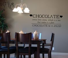 Chocolate comes from cocoa, which is a tree that makes it a plant CHOCOLATE IS A SALAD - Wall Decals - Wall Decal - Wall Vinyl - Wall Décor $16.00