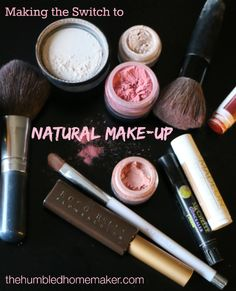 Making the Switch to Natural Make-Up (The toxic load in conventional cosmetics can be heavy!) - The Humbled Homemaker up looks natural make up diy make up make up makeup makeup makeup makeup tutorial Organic Makeup, Organic Beauty, Beauty Care, Diy Beauty, Beauty Hacks, Beauty Guide, Beauty Skin, Clean Beauty, Beauty Secrets