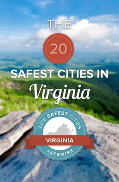 Virginia's overall crime rate is 30 percent less than the national average, but can you guess which 20 cities in #Virginia are the safest?