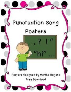 Punctuation Song Posters by Martha Rogers Teaching Punctuation, Teaching Writing, Teaching Kids, Readers Workshop, Writer Workshop, Music Math, Common Core Writing, Writing Station, 2nd Grade Math Worksheets