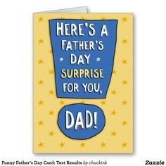 Funny Father's Day Card: Test Results