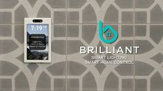 The Brilliant Control - Smart Lighting and Smart Home Control