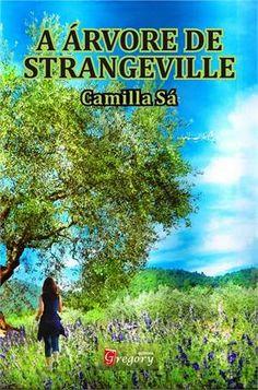 http://www.lerparadivertir.com/2014/05/a-arvore-de-strangeville-camilla-sa.html