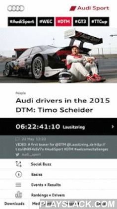 Audi Sport  Android App - playslack.com ,  Audi Sport has been responsible for the success of the four rings in motorsport for 35 years. From the legendary original quattro for the World Rally Championship in 1981 to the latest Le Mans Prototypes and DTM racecars, every racecar was developed by Audi Sport in Ingolstadt and Neckarsulm. However, customer racing, the Audi driving experience and the sportiest production cars – the Audi R8 and the RS models – are a part of the Audi Sport family…