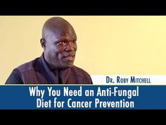 """In this video, cancer researcher Ty Bollinger speaks with Dr. Roby Mitchell (aka Dr. Fitt) about the role of an anti-fungal diet for preventing cancer. The full interview with Dr. Mitchell is part of """"The Quest For The Cures Continues"""" docu-series. Please re-pin to share with your family & friends! Together we can educate the world! <3 // The Truth About Cancer"""