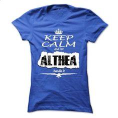 Keep Calm And Let ALTHEA Handle It - T Shirt, Hoodie, H - #tee dress #harvard sweatshirt. ORDER NOW => https://www.sunfrog.com/Names/Keep-Calm-And-Let-ALTHEA-Handle-It--T-Shirt-Hoodie-Hoodies-YearName-Birthday-Ladies.html?68278