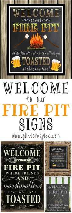 Decorate Outdoor Spaces With A Welcome To Our Fire Pit Sign :     Glitter 'N' Spice