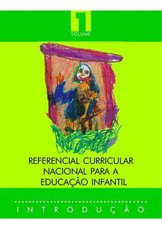 Referencias Nacionais para a educação infantil vol.1