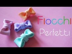 Tutorial fimo: fiocco perfetto - Polymer clay perfect bow