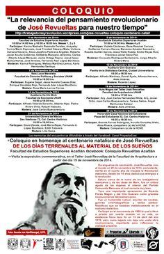 """Coloquio: """"La relevancia del pensamiento revolucionario de José Revueltas para nuestro tiempo""""  el día miércoles a las 15:00 hrs en el Aula Magna de nuestro Taller."""