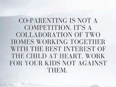 Top Inspirational Step Parenting Quotes - Co-Parenting is not a competition. It's a collaboration of two homes working together with the best interest of the child at heart. Work for your kids not against them. Divorced Parents Quotes, Step Parents Quotes, Selfish Parents, Divorce Quotes, Quotes For Kids, Parents Divorce, Selfish Parent Quotes, Step Mum Quotes, Step Family Quotes