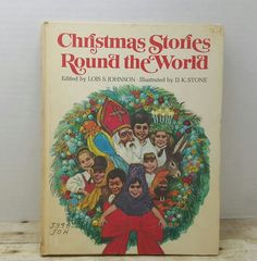 Christmas Stories Round the world, 1970, Lois Johnson, vintage christmas book, holiday book, kids book by RandomGoodsBookRoom on Etsy