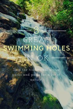 Oklahoma is full of beautiful natural swimming holes fed by fresh springs.