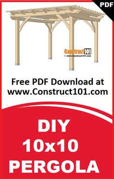 10x10 pergola plans. Build it yourself projects, free PDF download. Includes shopping list, cutting list, drawings, and measurements.