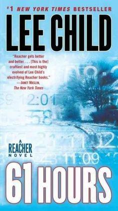 61 Hours: A Reacher Novel (Jack Reacher)
