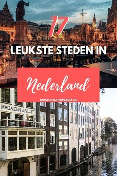 Check out these 17 best cities in the Netherlands! The Netherlands has a lot more cool cities that are worth visiting than you would think. Europe Travel Guide, Travel Guides, Travel Destinations, Holiday Destinations, European Destination, European Travel, Weekender, Amsterdam City, Beautiful Places To Visit