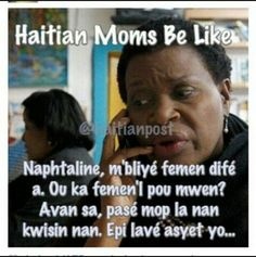 Haitians Be Like! - @t_rouje- #webstagram | QUOTES ...